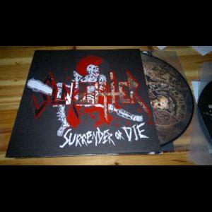 SLAUGHTER - Surrender or...